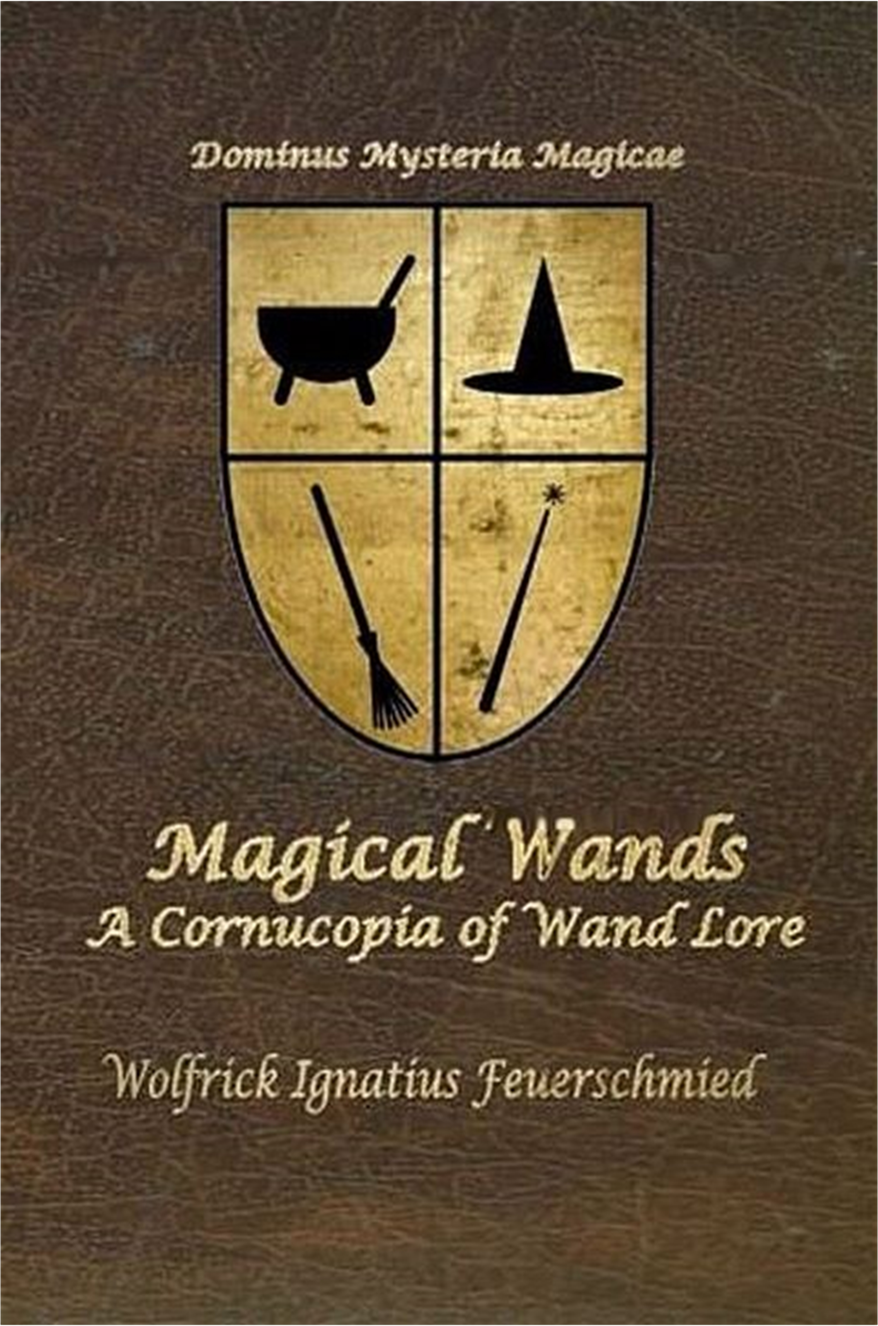 The front cover of Magical Wands: A Cornucopia of Wand Lore